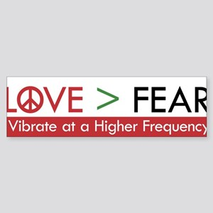 LOVE FEAR Bumper Sticker